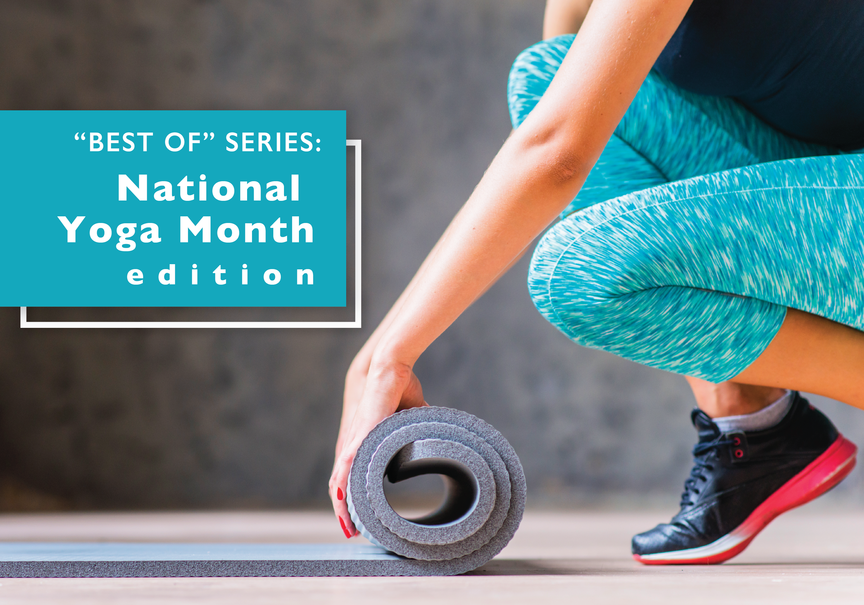 Best of Series — Say Namaste with DCTA for National Yoga Month